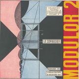 «Модулор-2» Ле Корбюзье. Le Corbusier, Mod 2